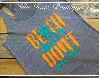 Beach Hair Dont Care womens racerback tank top