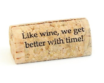 """Custom Printed Wine Cork Place Card Holders - """"Like wine we get better with time"""""""