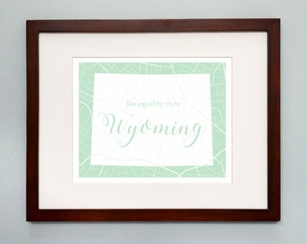 Wyoming State Map Print - 8x10 Wall Art - Wyoming State Nickname - Typography - Housewarming Gift
