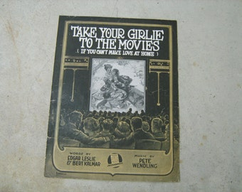 1919  vintage sheet music (  Take your girlie to the movies  )