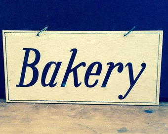 Vintage Wooden A & P Store Sign: Bakery