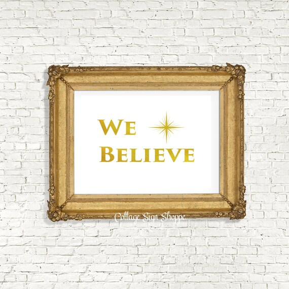We Believe, Christmas Printable Art, Christmas Wall Art, Christmas Decorations, INSTANT DOWNLOAD, Holiday Wall Art, Christmas Wall Decor