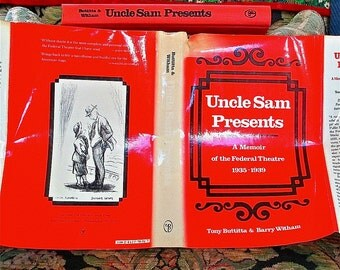 Uncle Sam Presents  Memoir of the Federal Theatre 1935-1939 Tony Buttitta & Barry Witham 1982 Hallie Flanagan. Diversity. Inclusion