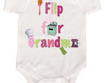 Baby Girl Bodysuit I Flip for Grandma Creeper  by Mumsy Goose Newborn Baby Bodysuits Kids Tees Great Mothers Day Gift