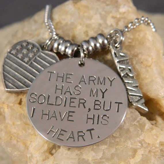 The Army has my Soldier, But I have His Heart Necklace