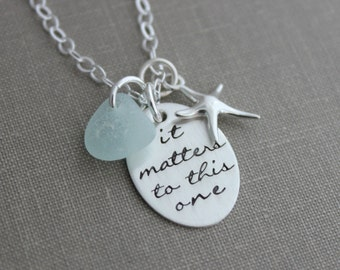 it matters to this one, The starfish story, Sterling silver sea star necklace, genuine sea glass, Hand stamped quote, Teacher Gift Idea