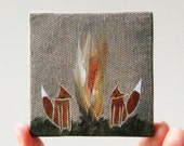 by the campfire with you / small painting on canvas