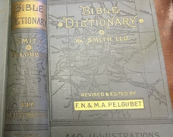 Antique Bible dictionary, 1st edition book, illustrated Teacher's Edition, maps of Holy Land, antique religious book, religious dictionary