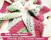 Baby Blanket PATTERN - Baby Jane Blanket Crochet Pattern