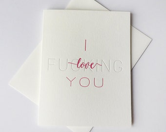 Funny Valentine card - Letterpress Love card - F*ing Love