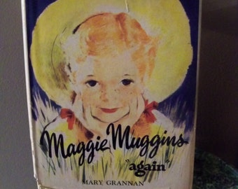 second edition Maggie  Muggins  again 1950 by mary grannan