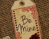 6 PAK Be Mine Tags / Valentine's Day Tag with Hearts and Paper Flower / Red / Customize Your Text Tag / 1-2 Day Ship