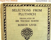 VALENTINES SALE Selections from Plutarch,English Literature for Schools,1906 Antique Book,Bellahouston Academy,Scotland,Temple Press London,
