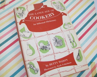 Cook Book, The Language of Cookery, An Informal Dictionary, 1960s