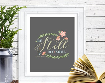 Be Still - Christian Psalm Art - 8x10 Wall Art Instant Printable