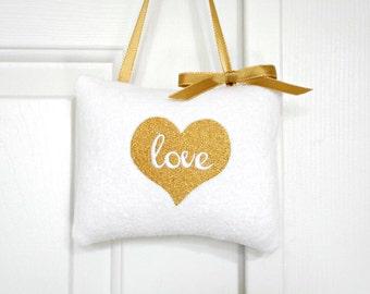 Love Door Hanger Pillow Valentines Day Bridal Gift White Gold Metallic Decorative Repurposed