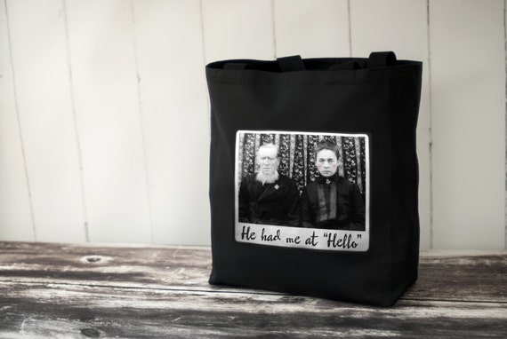 Canvas Bag - He Had Me at Hello - Black or Natural Tote Bag - Vintage Photo - Carryall Tote