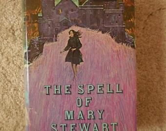 The Spell of Mary Stewart - Three Novels