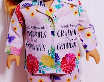 What Happens at Grandma's Stays at Grandma's Cotton Pajamas fits 18inch Dolls - Proudly Made in America