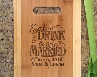 Personalized Engraved Cutting Board with Eat Drink Be Married Custom Wedding Wood Cutting Board for Newlyweds Just Married Housewarming Gift