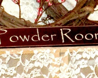 Powder Room   Primitive Country Painted Wood Shelf Sitter Sign, Powder Room  Sign, Bathroom