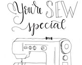 You're SEW special digital download