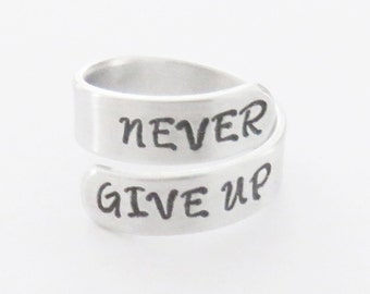 Motivational ring - Never give up ring - Message ring - Reminder gift - Don't give up - Inspirational gift - Recovering gift