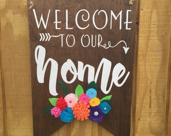 Banner/Pennant Welcome to our Home Wood Wall or Door Hanger