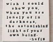 porcelain plaque astonishing light hafiz quote.