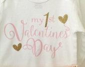 Valentine's Day Onesie, Baby's First Valentine's Day, my 1st Valentine's  Onesie
