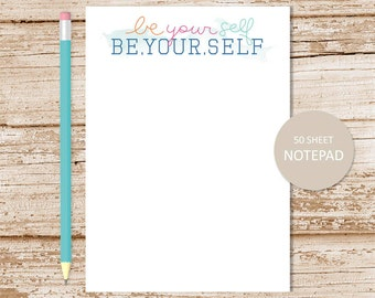 be your self notepad . be yourself note pad . typography notepad . motivational word art . stationery . stationary