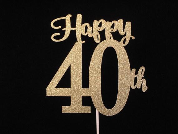 Happy 40th Birthday Cake Topper 40th Gold Glitter Cake