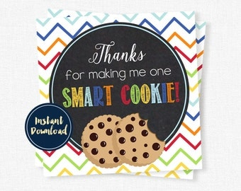 One Smart Cookie Tag, Teacher Appreciation Tags, Teacher Gift Tag, Cookie Gift Tag, Teacher Thank You Printable INSTANT DOWNLOAD