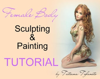 Sculpting Female Body Tutorial for Fairy Fairies BJD sculpture OOAK Dolls Doll