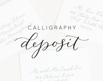 Wedding Calligraphy Deposit - Envelopes or Escort or Place Cards Only
