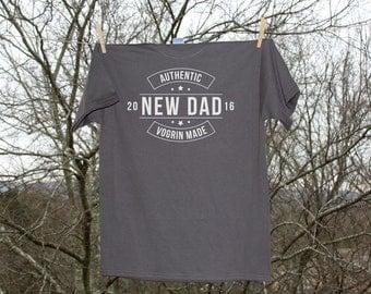 Authentic New Dad / Personalized Dad Tshirt / Custom Dad T