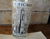 Vintage Chicago Drinking Glass or Souvenir Cup