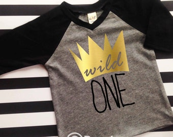Wild One Birthday Party shirt crown shirt birthday shirt wild one birthday king of all wild things birthday shirt first birthday shirt 1st