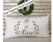 He is Risen | Easter Decor | Rustic Home | Easter Pillow | Custom Pillow - Insert Included