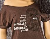 STAR WARS WOOKIEE Slouchy Tshirt. Been Lookin' For Some Wookiee in Alderaan Places - Women's Off The Shoulder Sexy Look, Espresso Brown