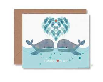 Love Card / Anniversary Card / Valentine Card / Whale Card / Whale Greeting Card / I Whaley Love You