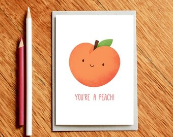 Peach Valentines Day Card, Birthday Card, Love card, Anniversary Card, Girlfriend Card, food pun card, gift for foodie, card for her