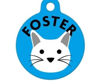 Pet ID Tag - Foster Cat Pet Tag, Dog Tag, Cat Tag