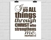 I Can Do All Things Through Christ Who Strengthens Me, Scripture Wall Art, Christian Wall Print, Bible Verse, Bible Print, Phillipians 4:13