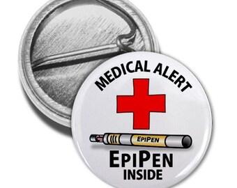 Medical Alert Epipen Inside Pinback Button (Choose Size)