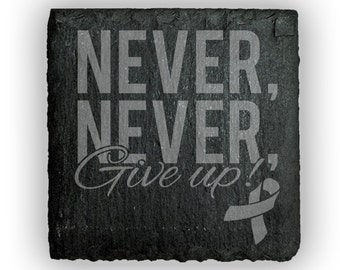 Coasters Slate Square Set of 4 - 2401 Never, Never Give Up!  With ribbon