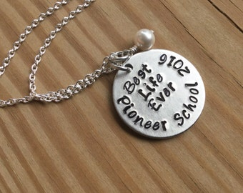 "Pioneer School Best Life Ever Necklace- ""Best Life Ever Pioneer School (year of your choice) and accent bead in your choice of colors"