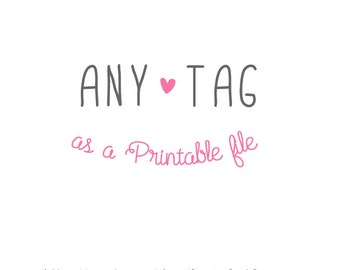 Printable version of any TAG in the shop - PDF file