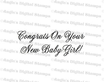 Congrats On Your Baby Girl Quote Digital Stamp Image