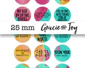 Strength, Inspiration, Quotes,25 mm, cabochon,Digital Download, button, magnet, bottle cap image, watercolor,gracie and joy